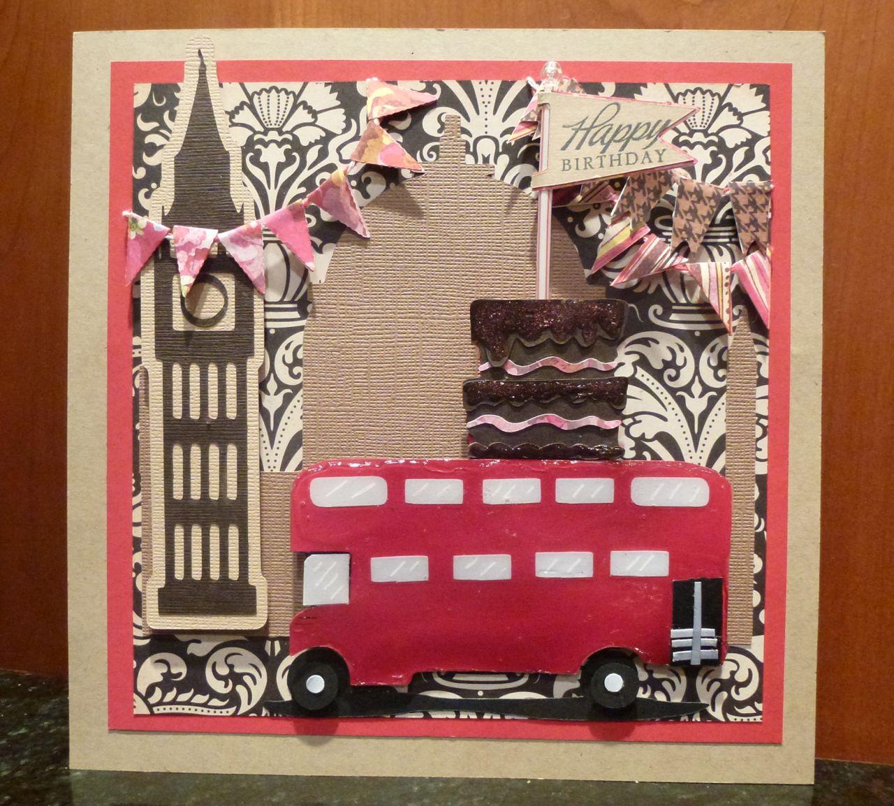 London Calling A Cricut Craft Room Birthday Card – London Birthday Cards